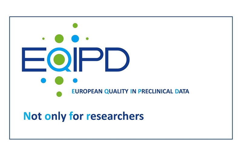 eqipd european quality in preclinical data not only for researchers